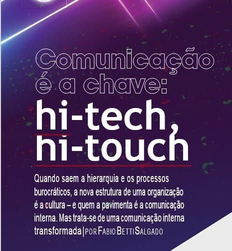 Comunicação é a chave: Hi-Tech,Hi-Touch