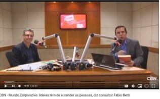 CBN – Mundo Corporativo: líderes têm de entender as pessoas, diz consultor Fábio Betti