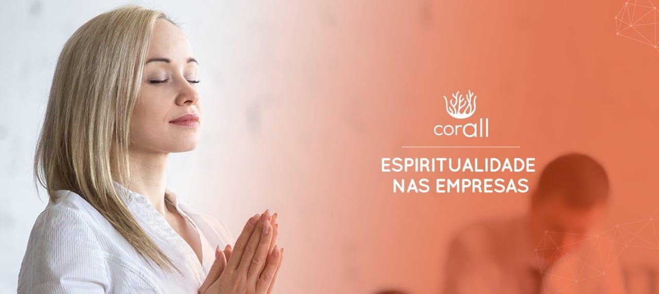 Há espaço para espiritualidade nas empresas?