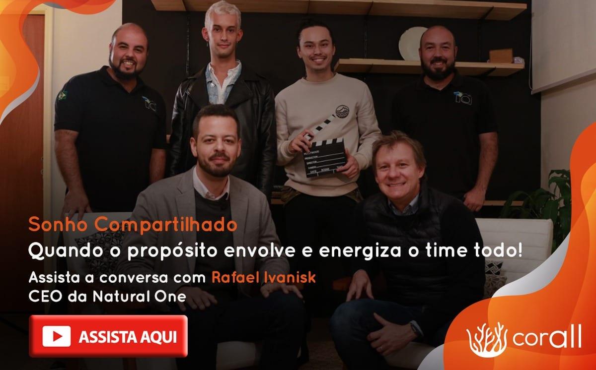 Entrevista com Rafael Ivanisk |CEO da Natural One