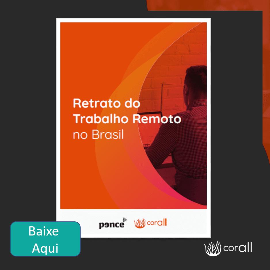 Retrato do Trabalho Remoto no Brasil
